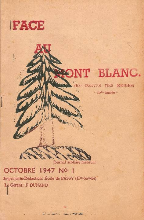 "Couverture du Journal scolaire ""Face au Mont-Blanc"", Passy, octobre 1947"