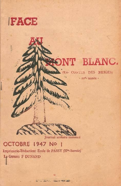 """Couverture du Journal scolaire """"Face au Mont-Blanc"""", Passy, octobre 1947"""