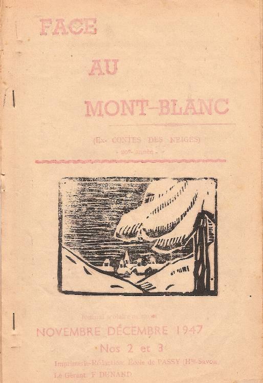 """Journal scolaire de Passy """"Face au mont-Blanc"""", nov.-déc. 1947, couverture"""