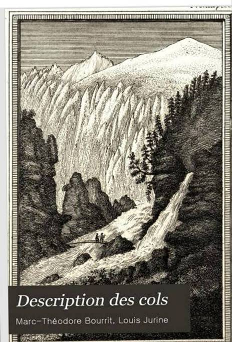 Bourrit, Description des cols ou passages des Alpes, 1803