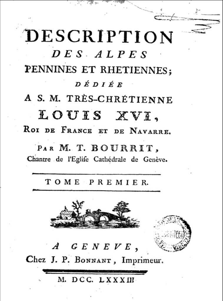 Tome 1 de la Description des Alpes, Pennines et Rhétiennes ..., chez J. P. Bonnart, 1783 - 285 pages