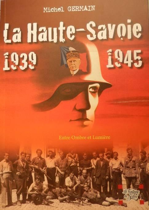 Le livre de Michel Germain, La Haute-Savoie 19139-1945. Entre Ombre et Lumière, offert à René Guillermin (cliché Bernard Théry, 12 avril 2015)