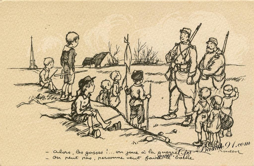 « Alors, les gosses ! On joue à la guerre – On peut pas, personne veut faire le boche. » Poulbot N° 28 – A. Ternois, éditeur (site cpa-bastille91)