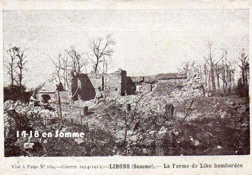 Lihons dans la Somme ; la ferme de Lihu bombardée (Source S2.e-monsite.com)