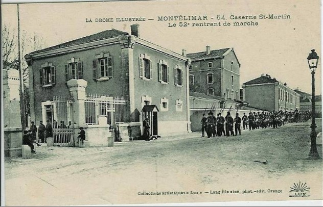 Montélimar, caserne St-Martin. Le 52e rentrant de marche (site gw.geneanet.org)