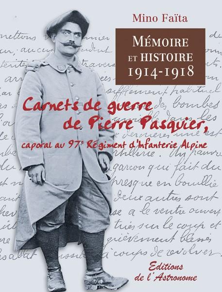 Couverture du livre de Mono Faïta, Carnets de guerre de Pierre Pasquier (site editions-astronome.com)